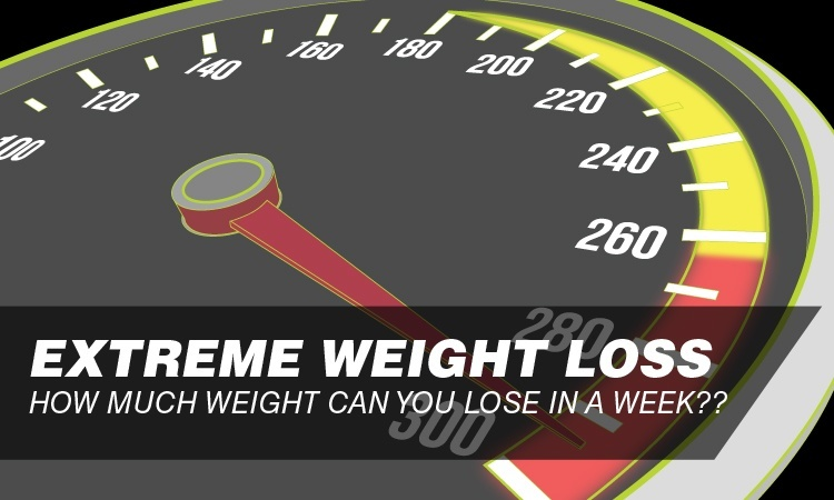 Extreme Weight Loss 2019 How Much Weight Can You Lose In A Week