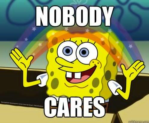 spongebob-nobody-cares-meme